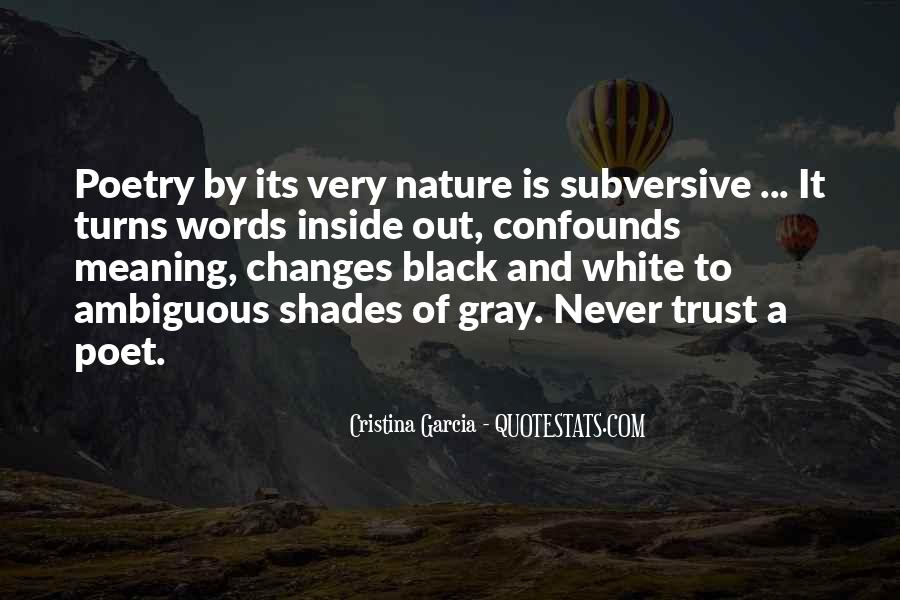 Quotes About Black White And Gray #1834743