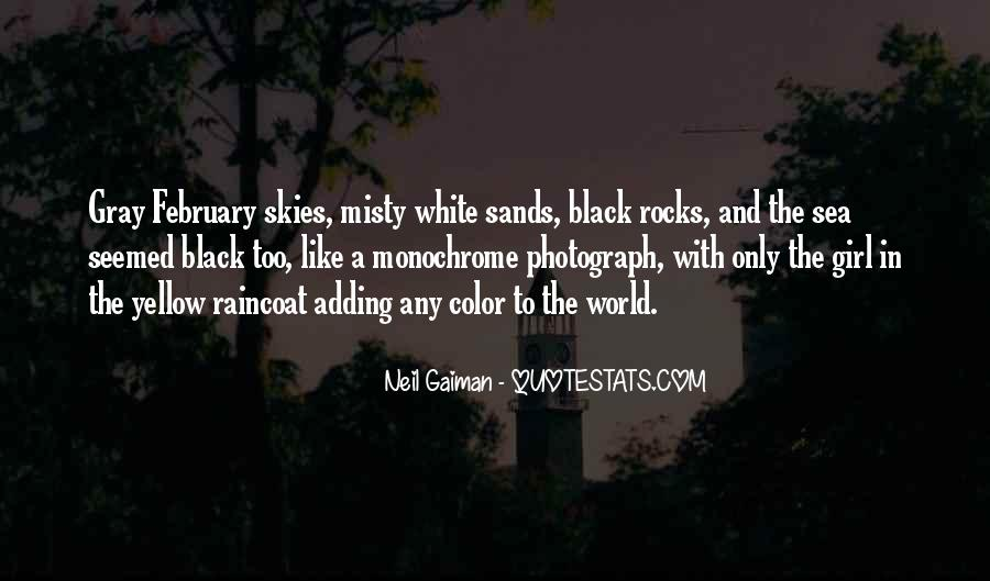 Quotes About Black White And Gray #1873175