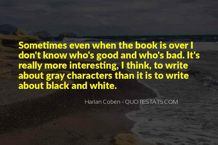 Quotes About Black White And Gray #219608