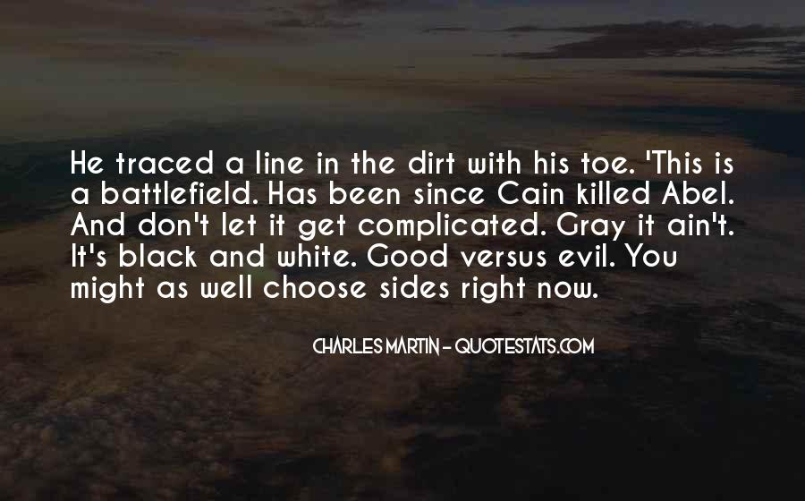Quotes About Black White And Gray #560651