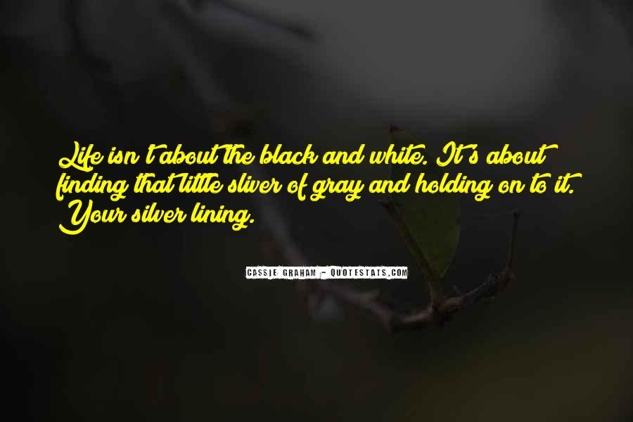 Quotes About Black White And Gray #594232