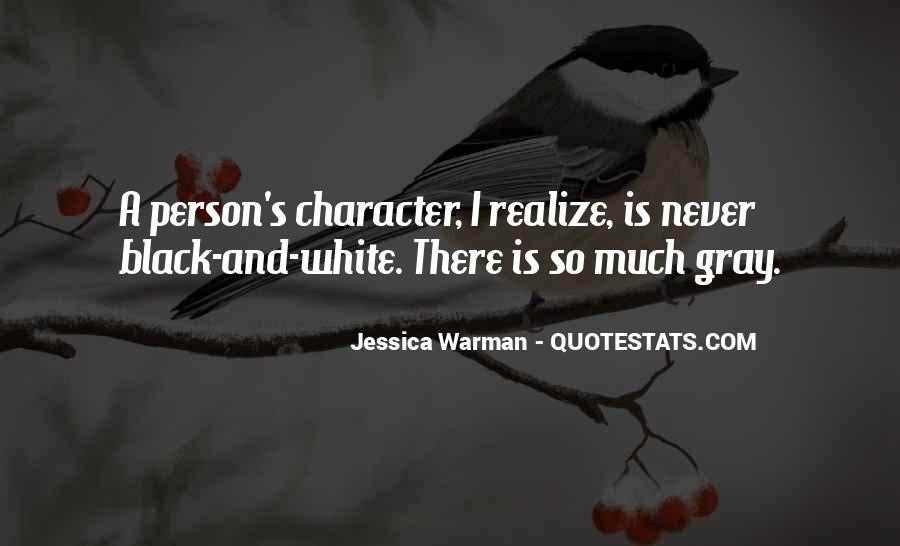 Quotes About Black White And Gray #633533