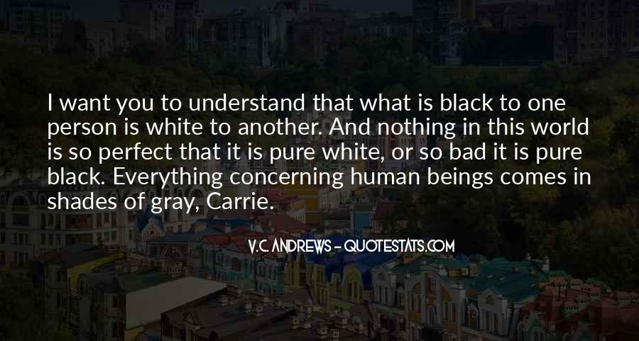 Quotes About Black White And Gray #808647
