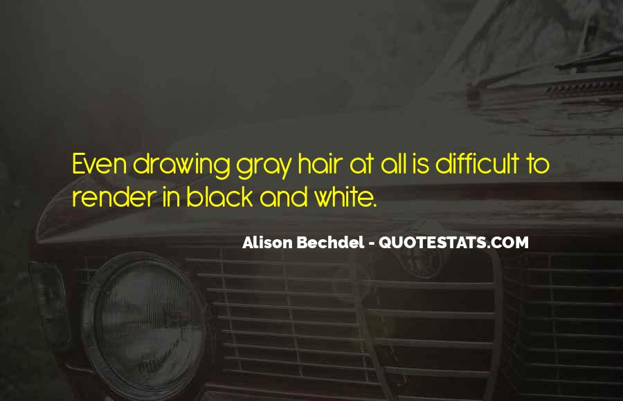 Quotes About Black White And Gray #859904