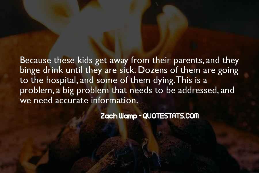 Quotes About Sick Parents #1306543
