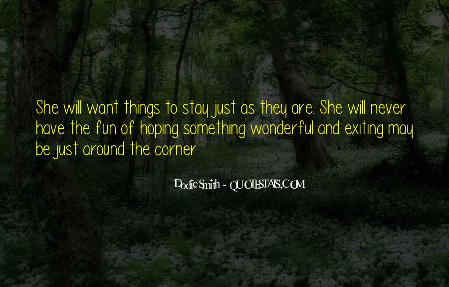 Quotes About Around The Corner #136833