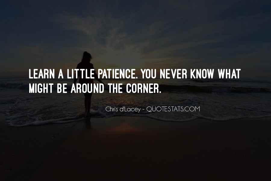 Quotes About Around The Corner #152424
