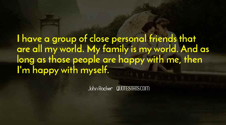 Quotes About Friends That Are Family #1155497
