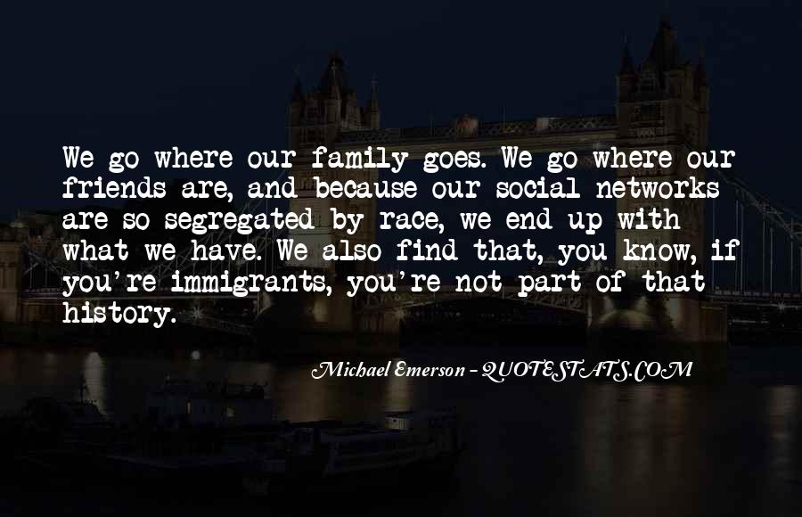 Quotes About Friends That Are Family #1267832