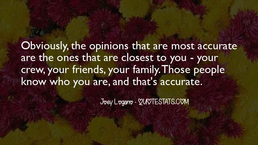 Quotes About Friends That Are Family #1328768
