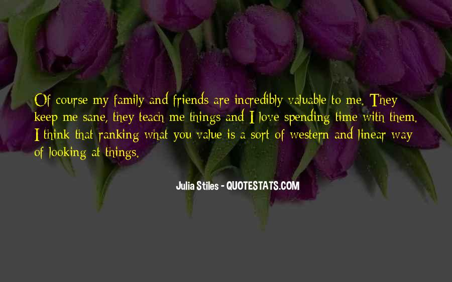 Quotes About Friends That Are Family #1352157
