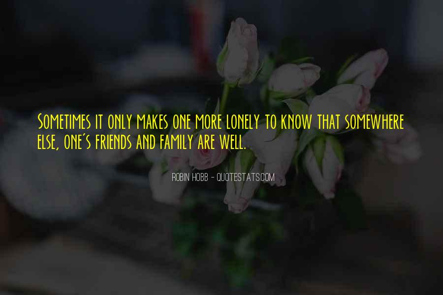 Quotes About Friends That Are Family #176639