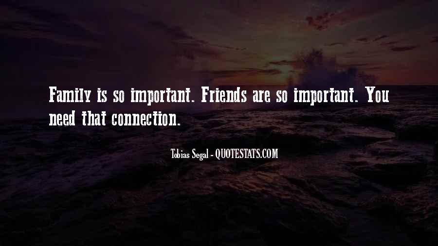 Quotes About Friends That Are Family #239988