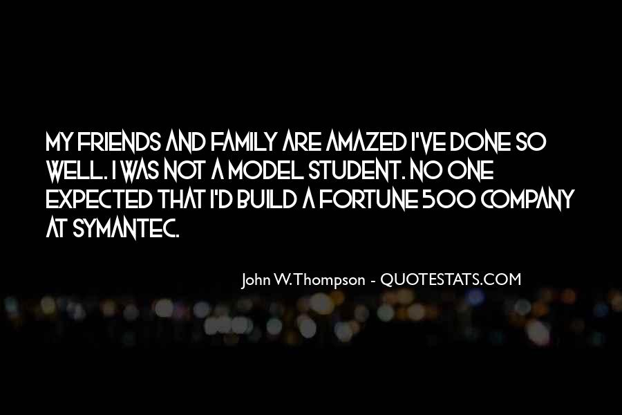 Quotes About Friends That Are Family #475280