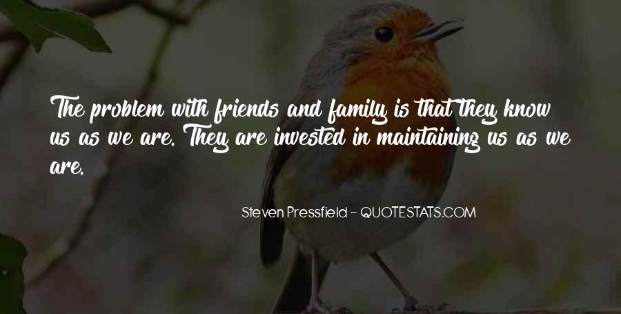 Quotes About Friends That Are Family #687216