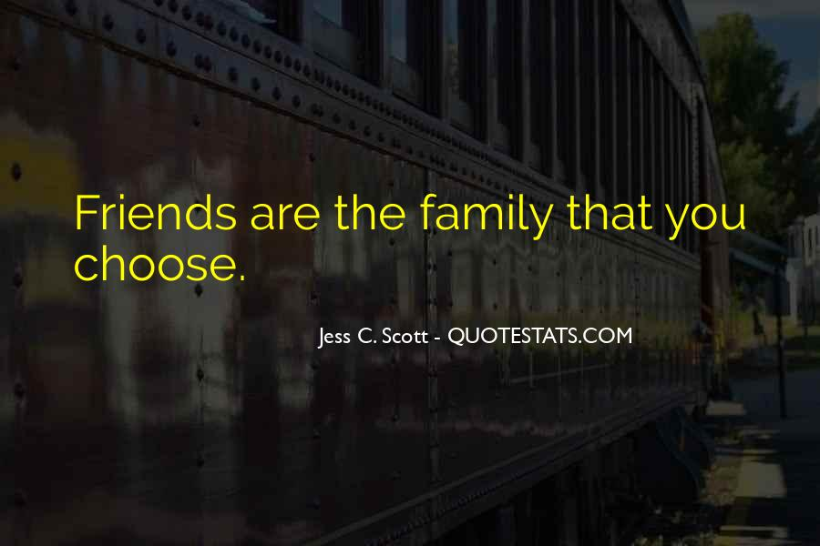 Quotes About Friends That Are Family #946321