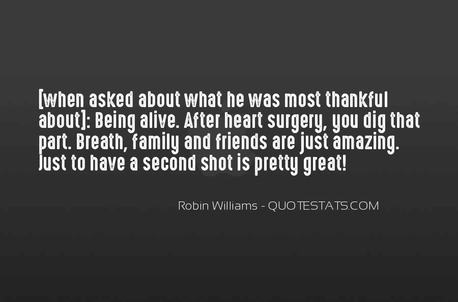 Quotes About Friends That Are Family #991142