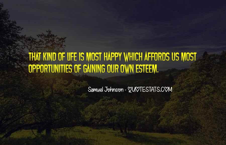 Quotes About Gaining Self Esteem #1398702