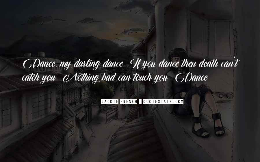 Quotes About Bad Dancing #159969