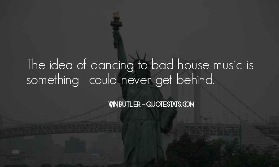 Quotes About Bad Dancing #1727817