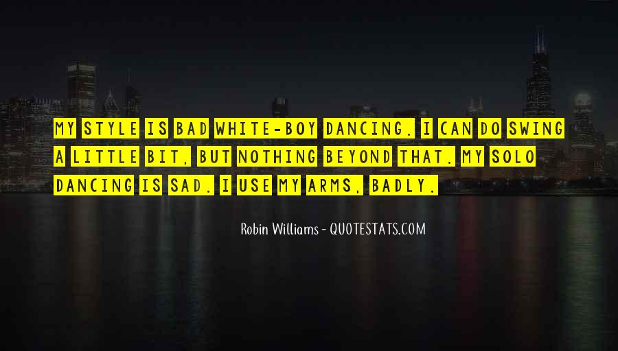 Quotes About Bad Dancing #373272