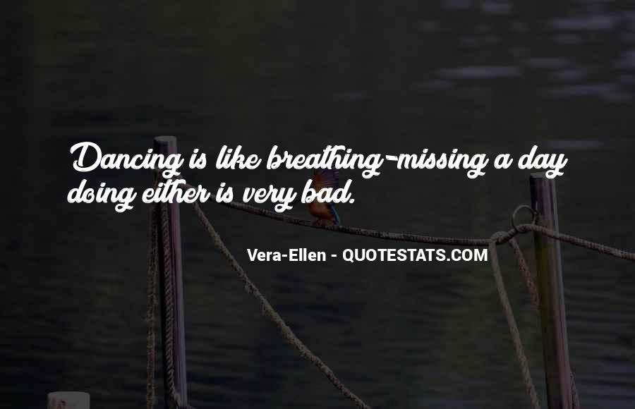 Quotes About Bad Dancing #936523