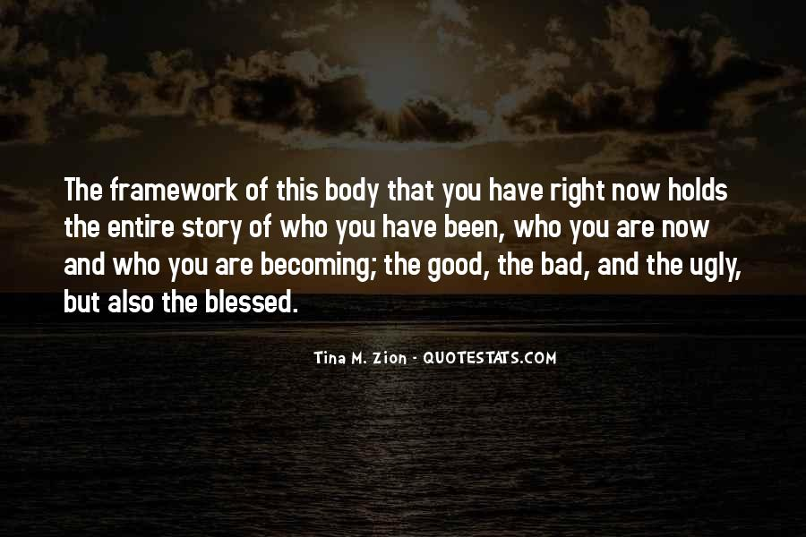 Quotes About Who You Are Becoming #119116
