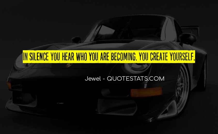Quotes About Who You Are Becoming #1195793
