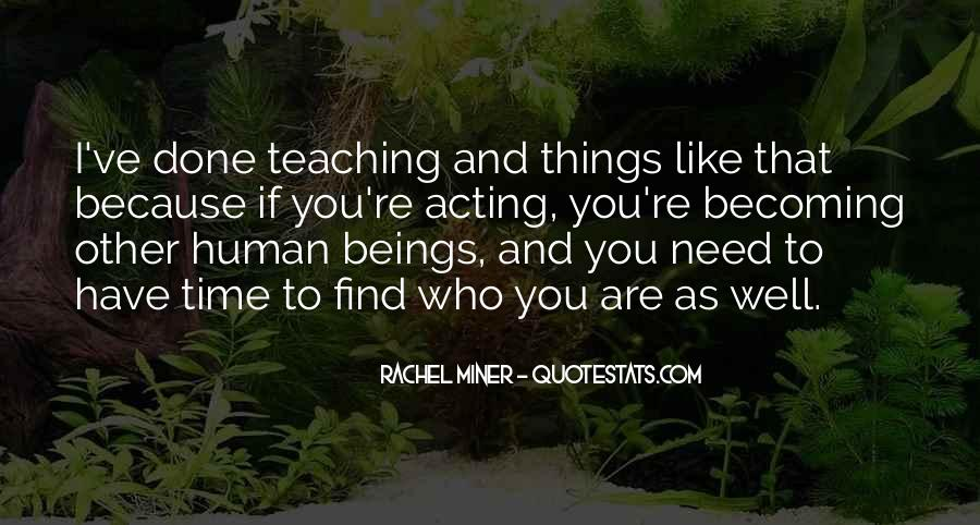 Quotes About Who You Are Becoming #1294642