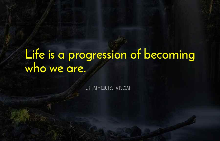 Quotes About Who You Are Becoming #1595759