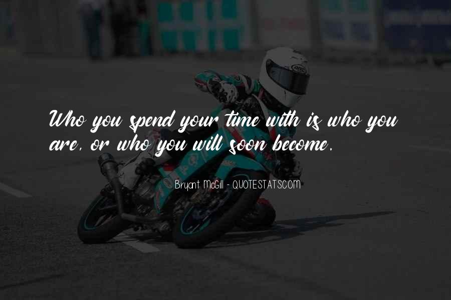 Quotes About Who You Are Becoming #201134