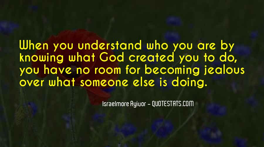 Quotes About Who You Are Becoming #513209