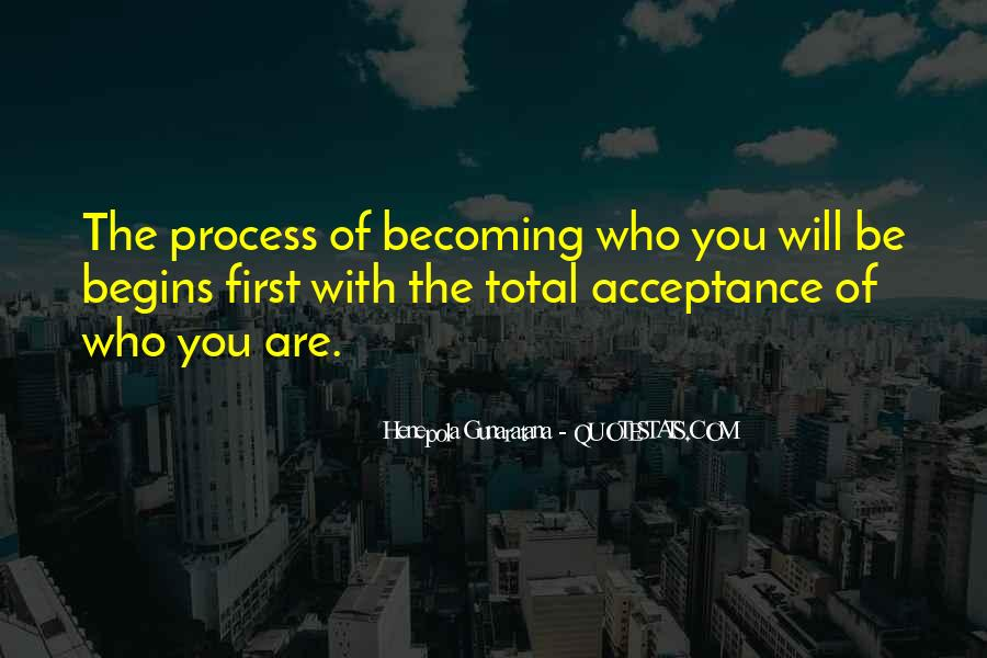 Quotes About Who You Are Becoming #827737