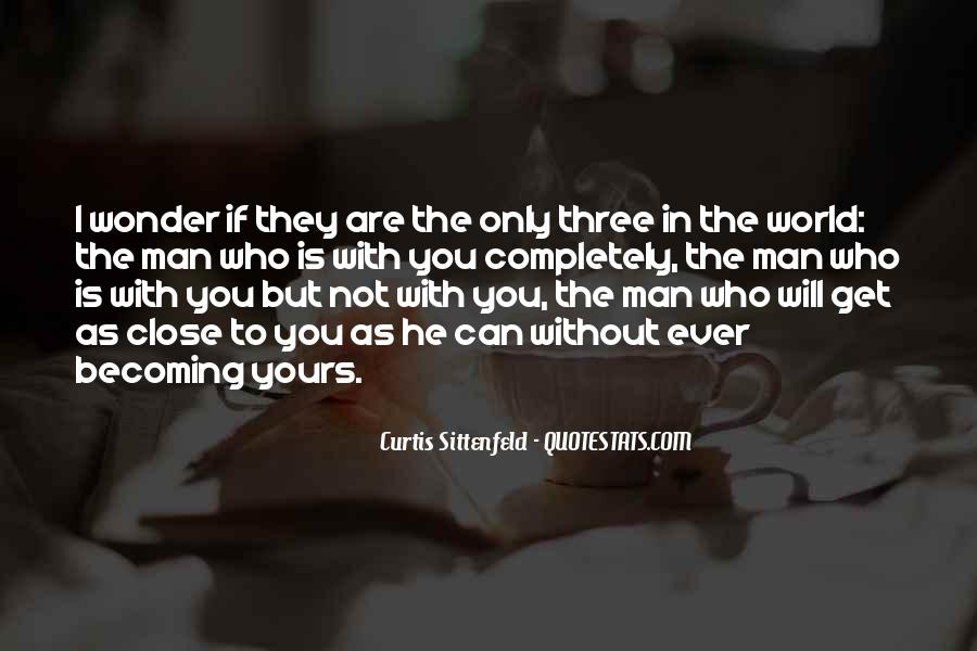 Quotes About Who You Are Becoming #852250