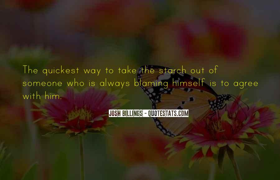 Quotes About Blaming Someone #1119612