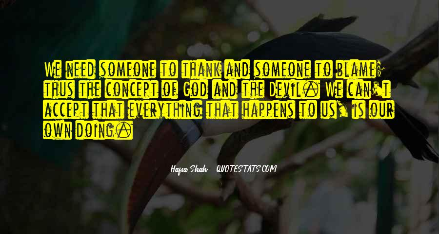 Quotes About Blaming Someone #1163384