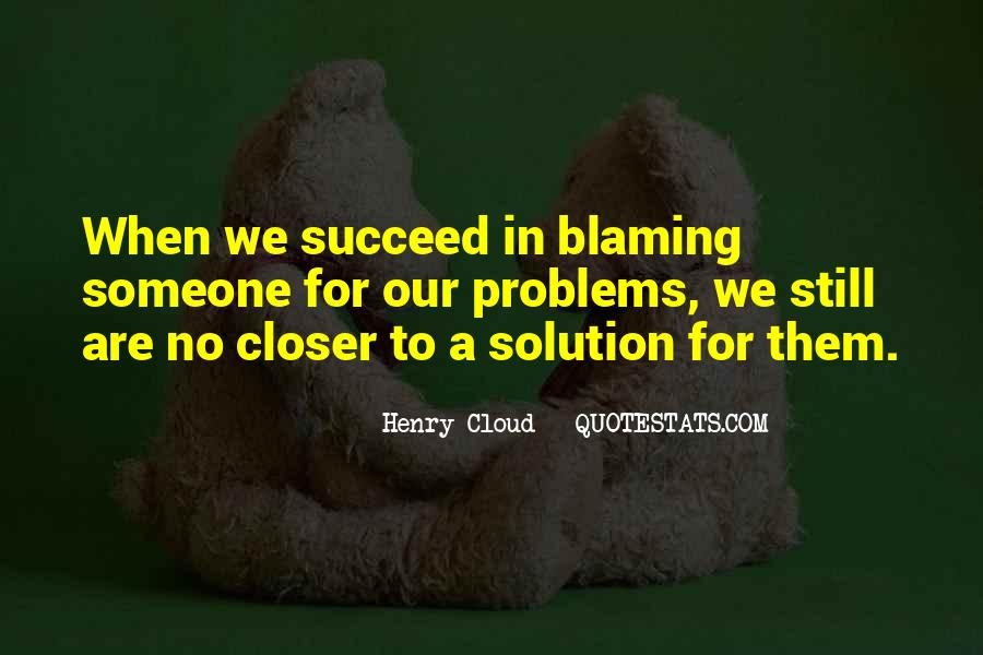 Quotes About Blaming Someone #1248110