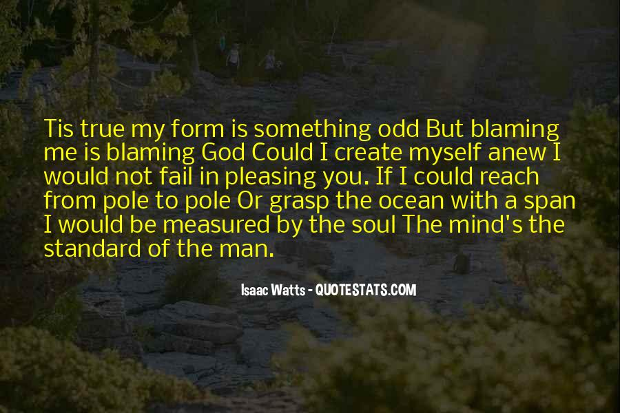 Quotes About Blaming Someone #145316