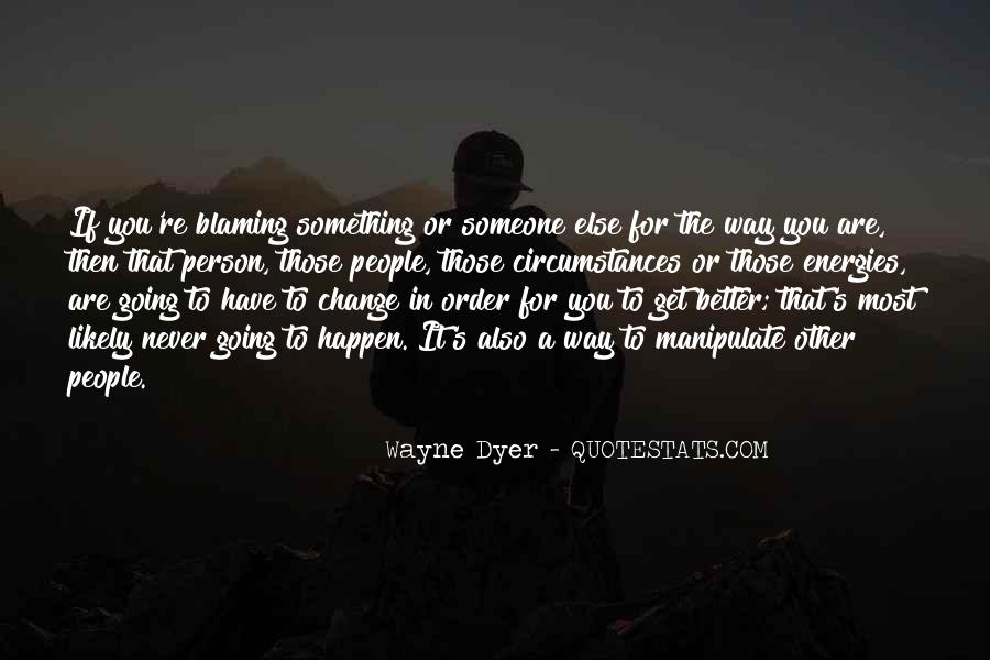 Quotes About Blaming Someone #1610413