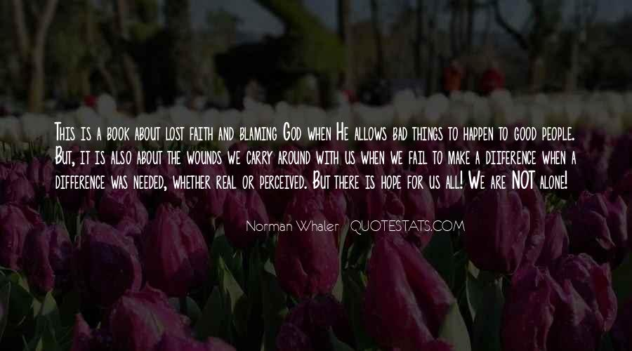 Quotes About Blaming Someone #168695