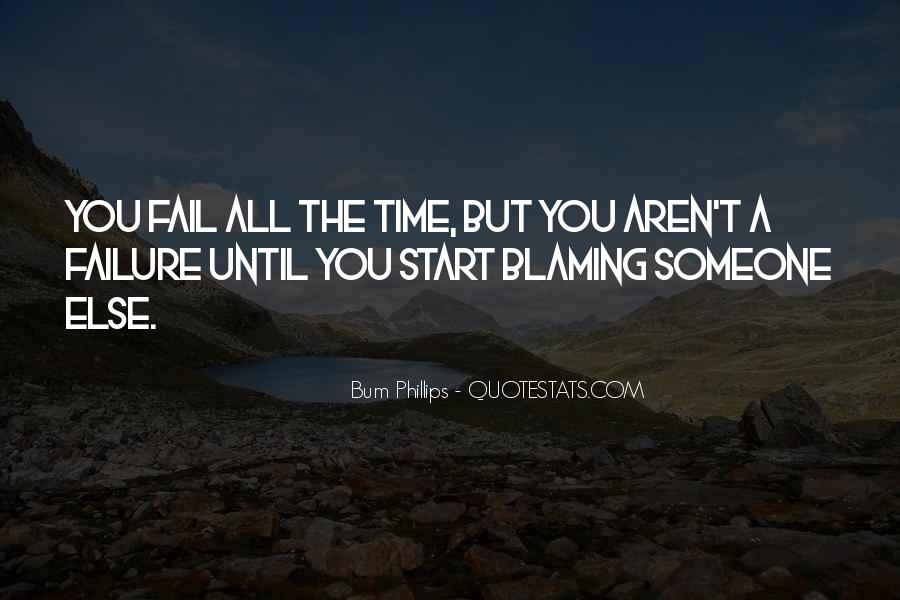 Quotes About Blaming Someone #1724983
