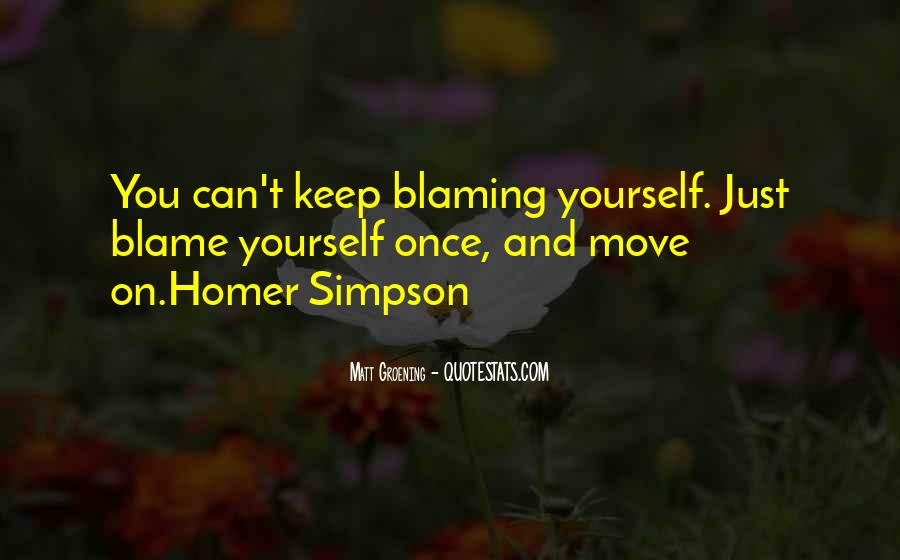 Quotes About Blaming Someone #188758