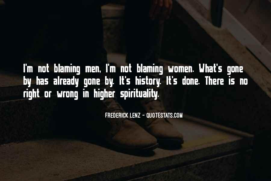 Quotes About Blaming Someone #228575