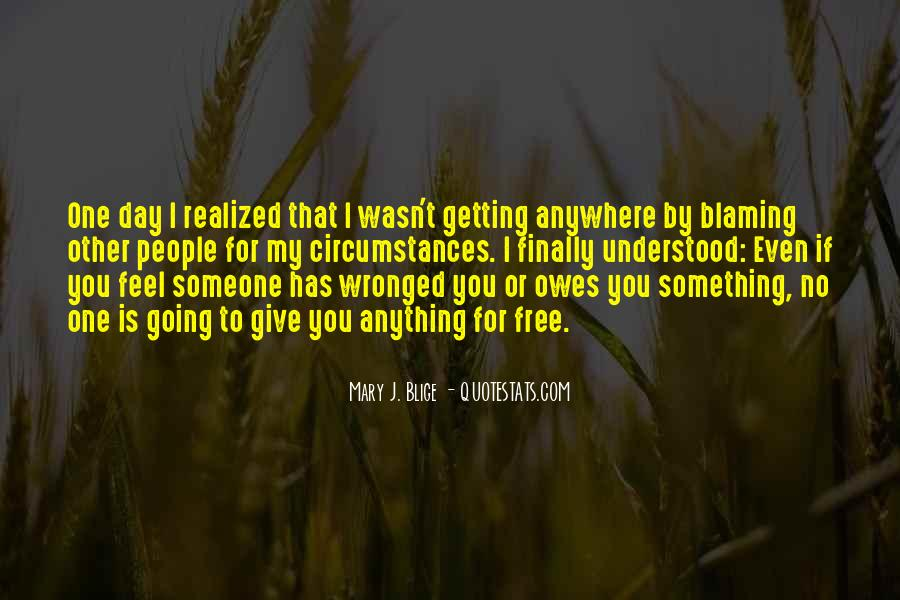 Quotes About Blaming Someone #29064