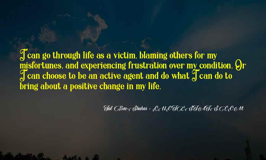 Quotes About Blaming Someone #52468
