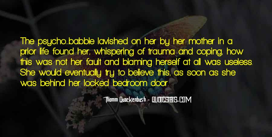 Quotes About Blaming Someone #81556