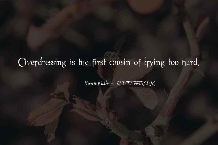 Quotes About Overdressing #1373675