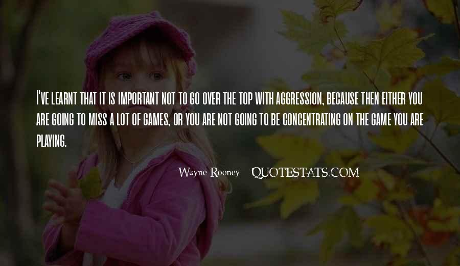Quotes About Over The Top #391040