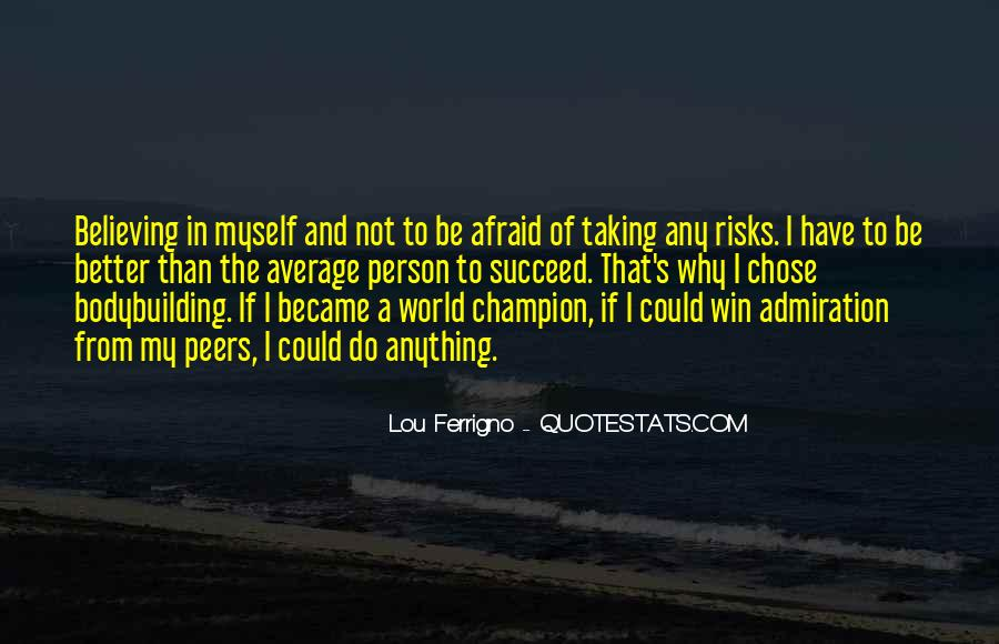 Quotes About Taking Risks To Succeed #1308974