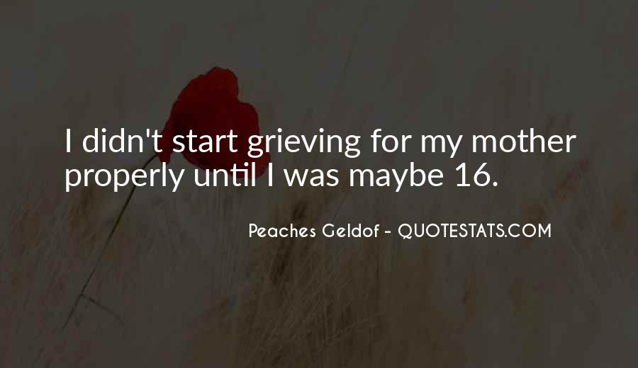 Quotes About Grieving Mother #1436667